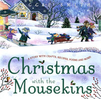 Christmas With the Mousekins, by Maggie Smith