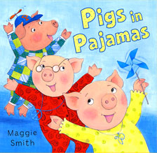 PIGS IN PAJAMAS written & illustrated by Maggie Smith