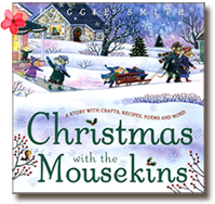 Christmas With the Mousekins, a book written and illustrated by Maggie Smith