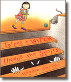 There's a Witch Under the Stairs, a book written and illustrated by Maggie Smith